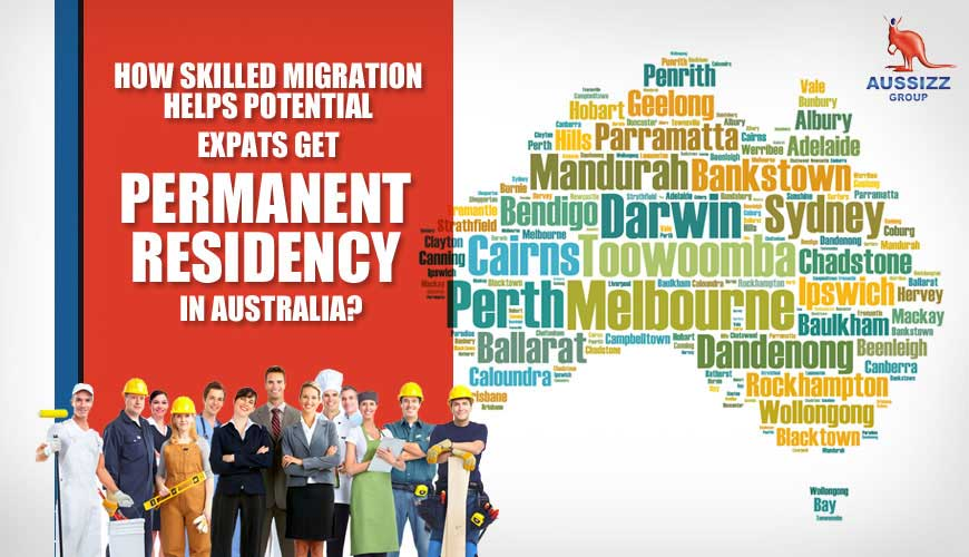 How Skilled Migration Helps Potential Expats Get Permanent Residency in Australia?
