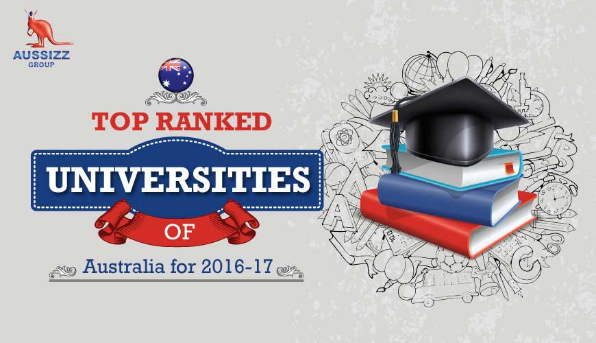 Top Ranked Universities of Australia for 2016-17
