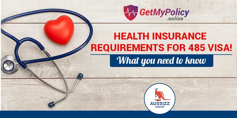 Temporary Graduate visa (Subclass 485) Health Insurance Requirements