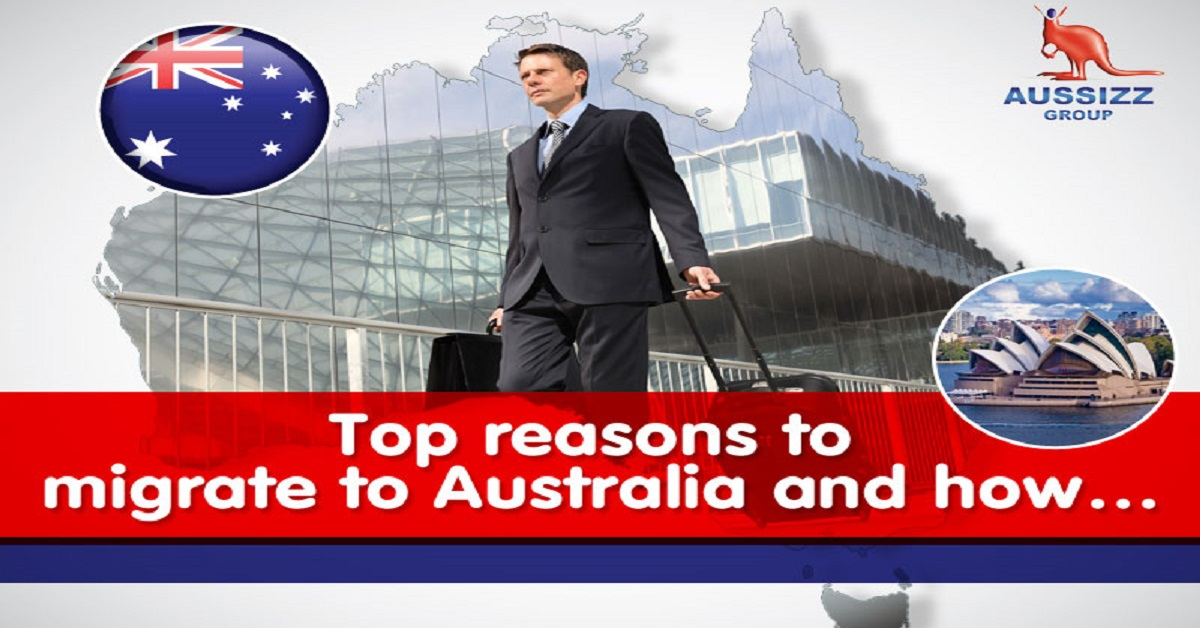 Top reasons to migrate to Australia and how