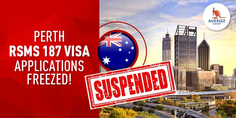 Attention!! RSMS 187 Visa Applications Suspended in Perth