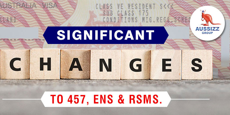 Australia Immigration Changes that affect 457, ENS and RSMS visas