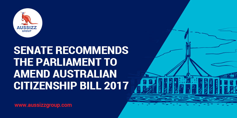 Senate Committee Recommends Certain Transitions in the Australian Citizenship Bill 2017