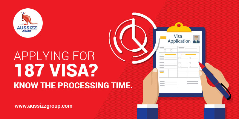 The Processing time for RSMS 187 visa probably to Escalate