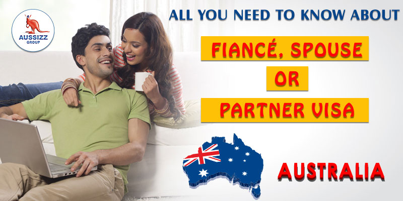 Different Types Of Australia Partner & Spouse Visas