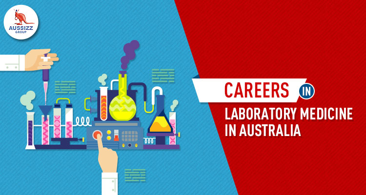 Career-in-demand: Study Laboratory Medicine Course in Australia