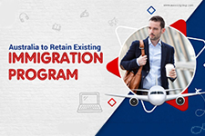 Australia to retain existing Immigration Program
