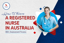 How to Become A Registered Nurse In Australia | OBA | Assessment Process