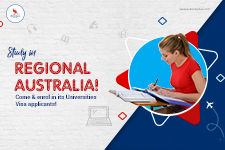 Study in Regional Australia! Come & enroll in its Universities Visa applicants!