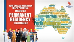 Skilled Migration Helps Potential Expats to Get PR in Australia
