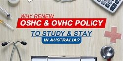 Why Renewing OSHC & OVHC Is Significant to Ensure a Continuous & Stress-Free Stay in Australia?