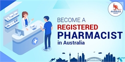 How to pursue a career as a Registered Pharmacist in Australia