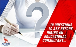 10 questions to ask before hiring an Educational consultant