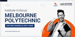 Study in Australia: Check out courses at Melbourne Polytechnic & apply now